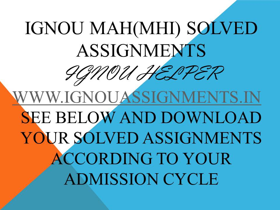 IGNOU MAH SOLVED ASSIGNMENT