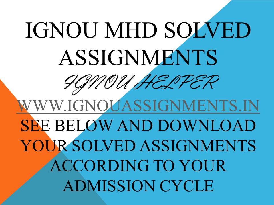 IGNOU MHD SOLVED ASSIGNMENT