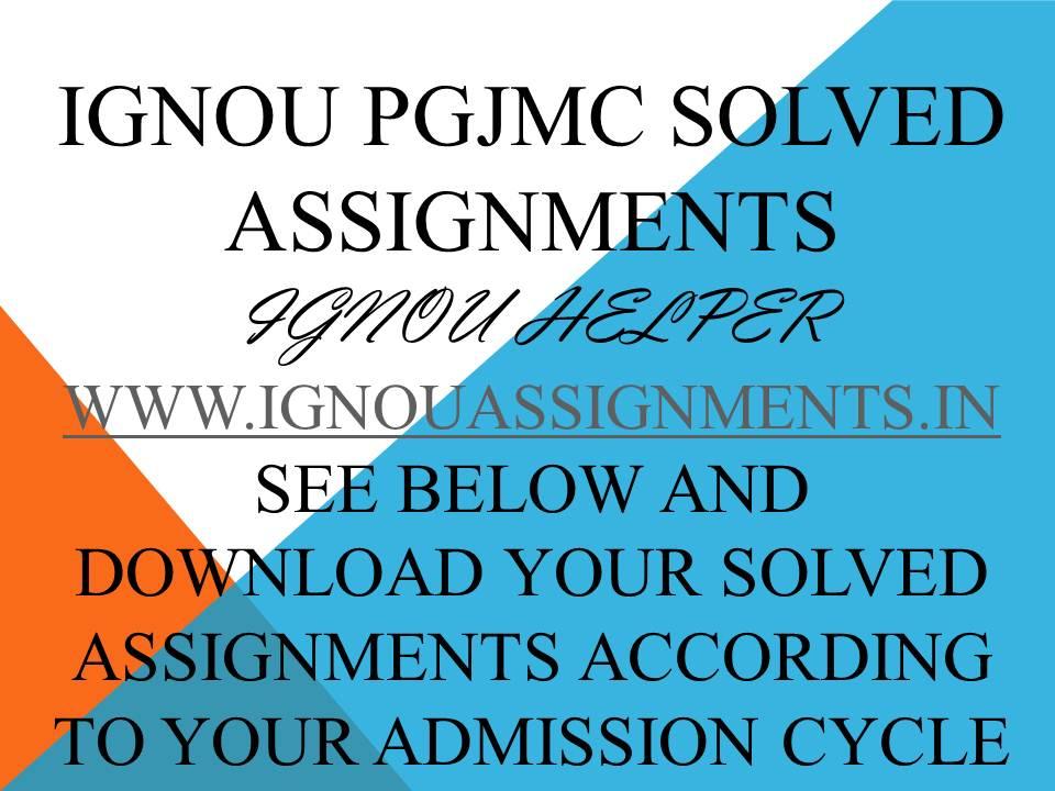 IGNOU PGJMC SOLVED ASSIGNMENT