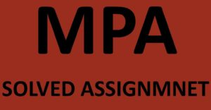 IGNOU MPA SOLVED ASSIGNMENT 2017-18