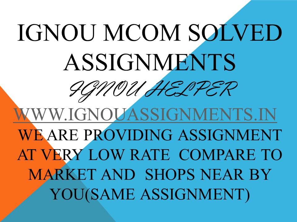 IGNOU MCOM 1SOLVED ASSIGNMENT