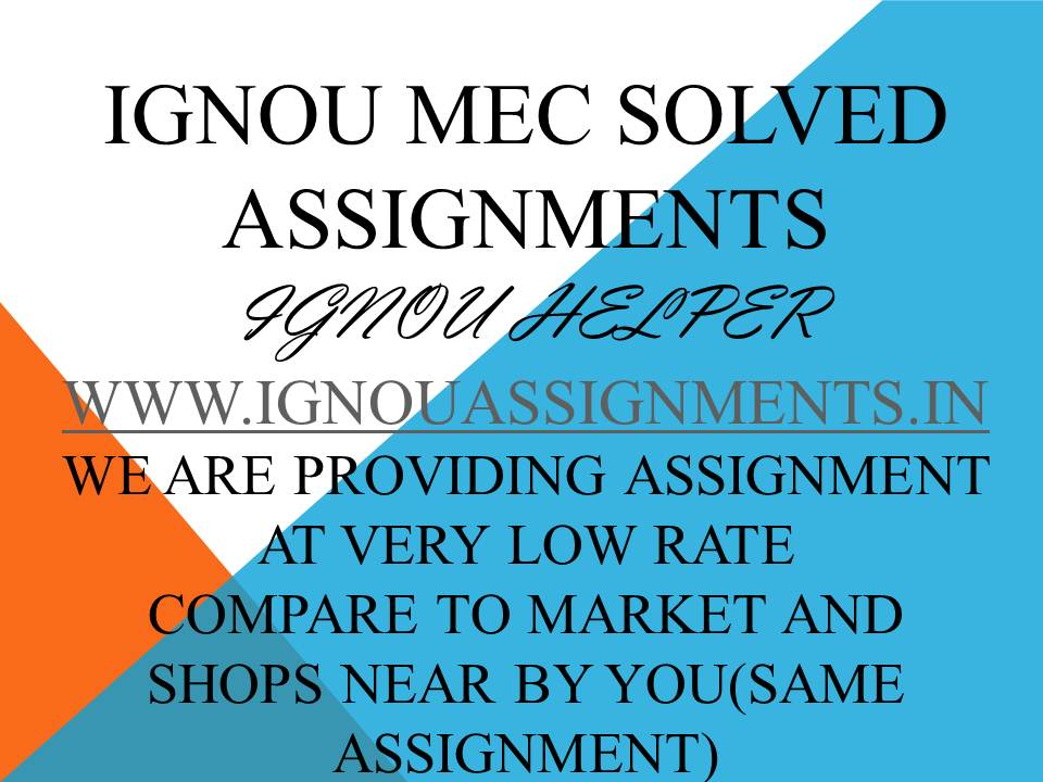IGNOU MEC SOLVED ASSIGNMENT