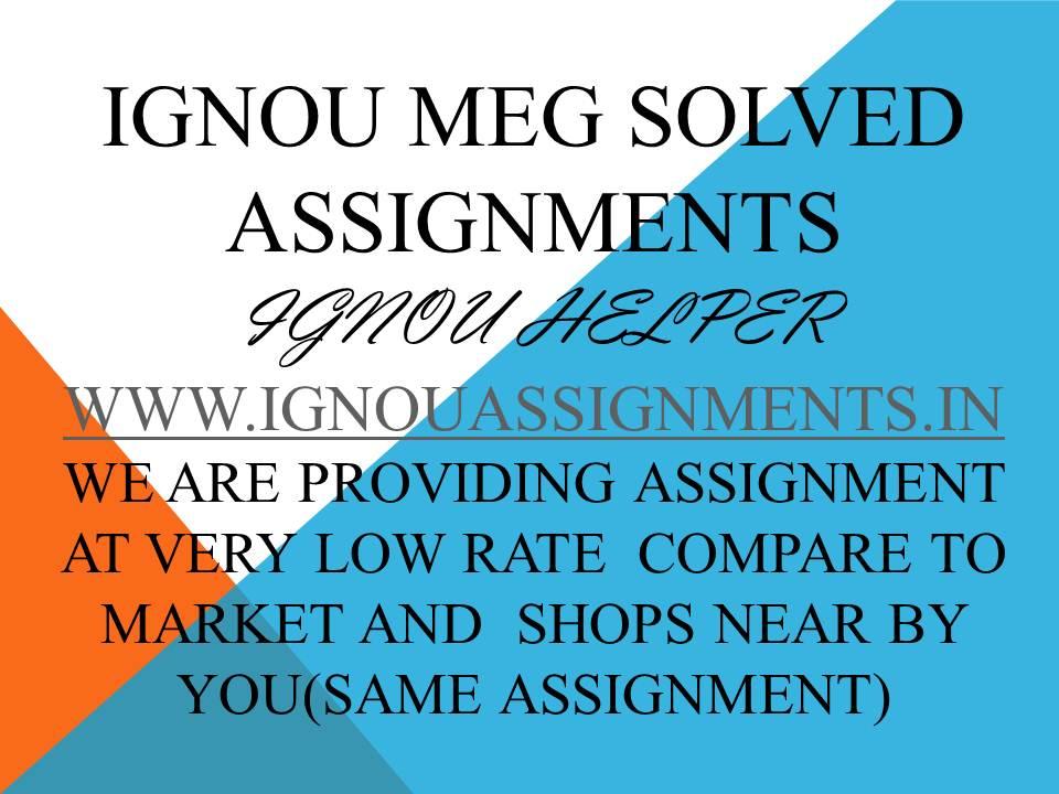 IGNOU MEG 1SOLVED ASSIGNMENT