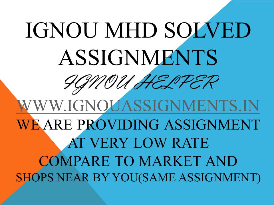 IGNOU MHD 1SOLVED ASSIGNMENT