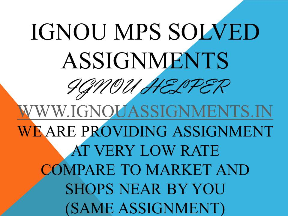IGNOU MPS SOLVED ASSIGNMENT