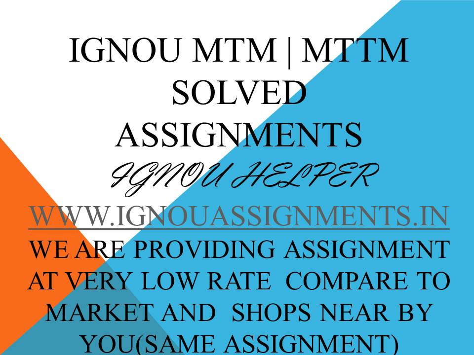 IGNOU MTM MTTM SOLVED ASSIGNMENT