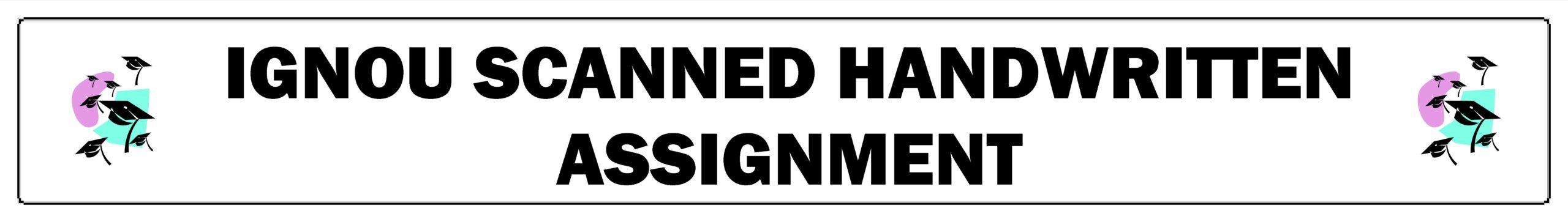 IGNOU SCANNED HANDWRITTEN ASSIGNMENT